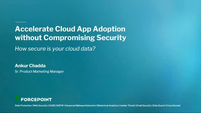 Accelerate Cloud App Adoption without Compromising Security