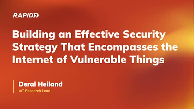 Building a Security Strategy to Encompass the Internet of Vulnerable Things