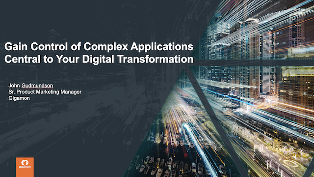 Gain Control of Complex Applications Central to Your Digital Transformation