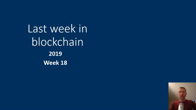 Last week in blockchain #56