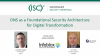 DNS as a Foundation Security Architecture for Digital Transformation