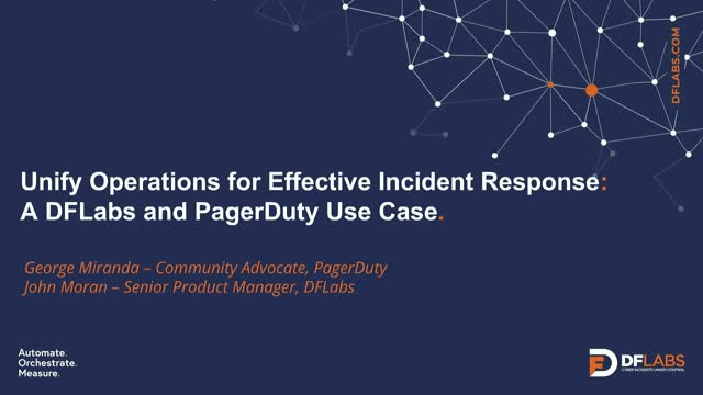 Unify Operations for Effective Incident Response: DFLabs and PagerDuty Use Case