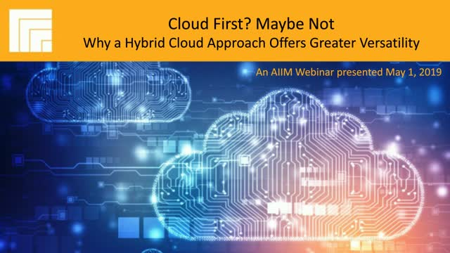Cloud First? Maybe Not: Why a Hybrid Cloud Approach Offers Greater Versatility