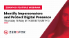 Tactics to Identify Impersonators and Protect Digital Presence