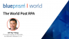 The World Post Robotic Process Automation