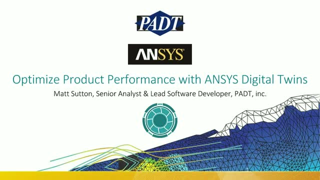 Optimize Product Performance with ANSYS Digital Twins