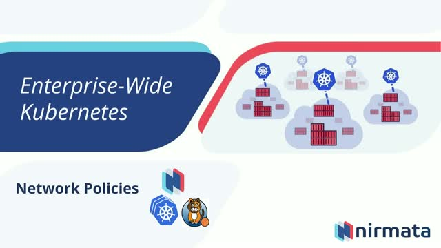 Enterprise-Wide Kubernetes: Network Policies