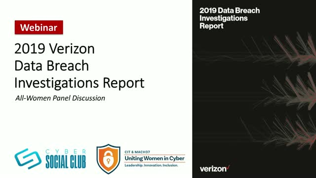 2019 Verizon Data Breach Investigations Report - All Women Panel Discussion