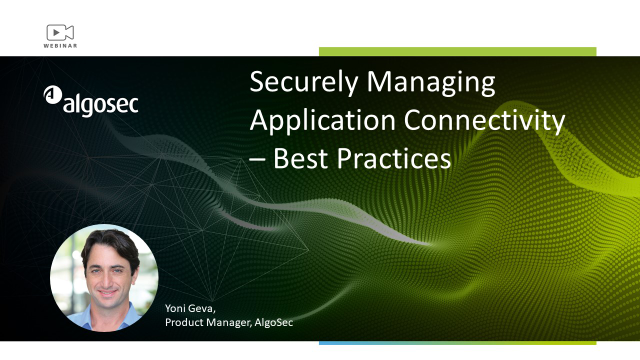 Securely Managing Application Connectivity – Best Practices