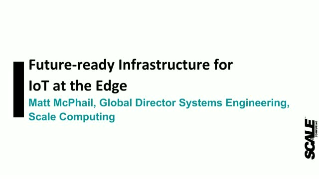 Future-ready Infrastructure for IoT at the Edge