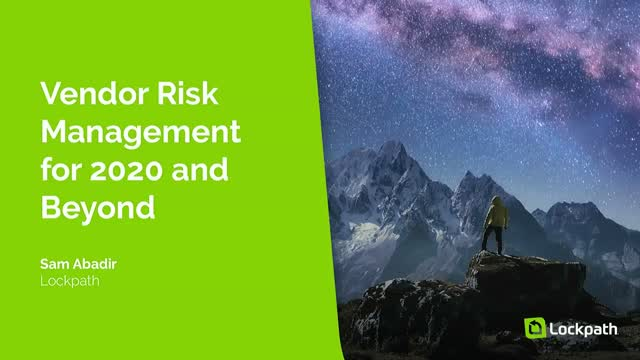 Vendor Risk Management for 2020 and Beyond