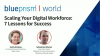 Scaling Your Digital Workforce: 7 Lessons for Success