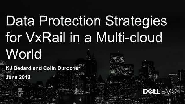 Data Protection Strategies for VxRail in a Multi-Cloud World