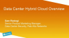 Data Center Hybrid Cloud Overview