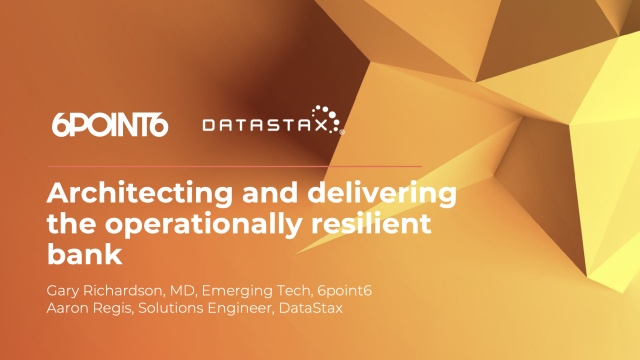 Architecting and delivering the operationally resilient bank