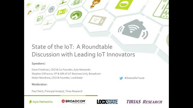 State of the IoT: A roundtable Discussion with Leading IoT Innovators