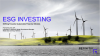 ESG Investing: Drivers of the Shift Towards Sustainable Financial Markets