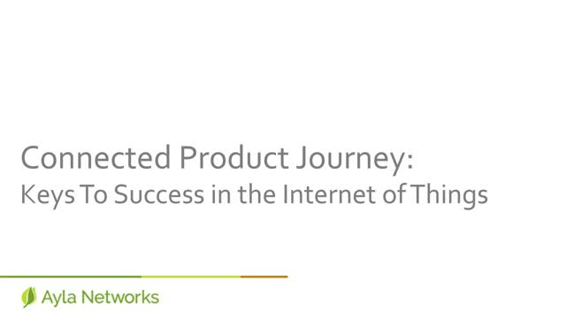 Connected IoT Journey: Success in the Internet of Things