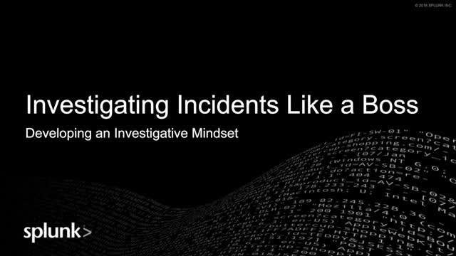 Investigate Security Incidents Like a Boss