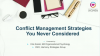 Conflict Management Strategies You Never Considered