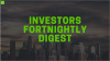 Investors Fortnightly Digest: Ep 004