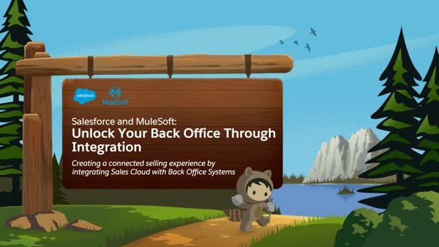 Salesforce and MuleSoft: Unlock your back office with Sales Cloud