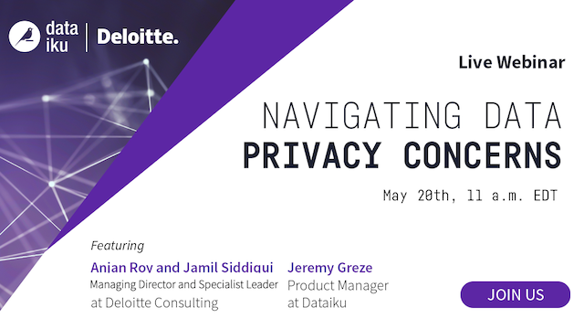How to Navigate Data Privacy Concerns | with Dataiku & Deloitte