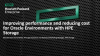 Improve Performance and Reduce Cost for Oracle Environments with HPE Storage