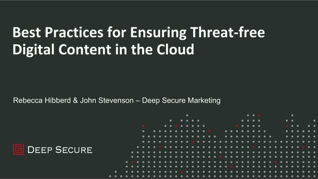 Best Practices for Ensuring Threat-free Digital Content in the Cloud