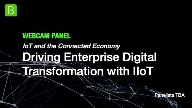Webcam Panel: Driving Enterprise Digital Transformation with IIoT