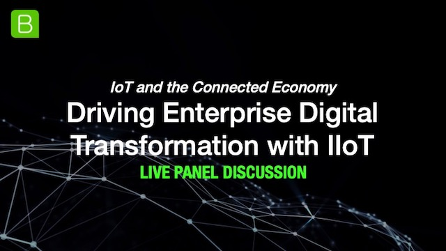 [Panel] Driving Enterprise Digital Transformation with IIoT