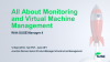 All About Monitoring and Virtual Machine Management with SUSE Manager 4
