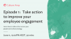Take action to improve your employee engagement