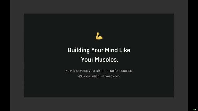 Building your mind like your muscles