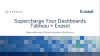 Supercharge Your Dashboards