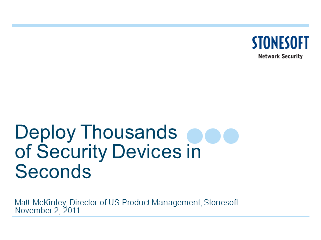 Deploy Thousands of Security Devices in Seconds