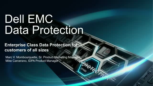 Enterprise Class Data Protection for customers of all sizes with IDPA DP4400