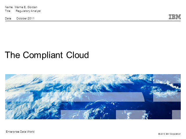 The Compliant Cloud