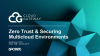 Zero Trust & Securing Multicloud Environments