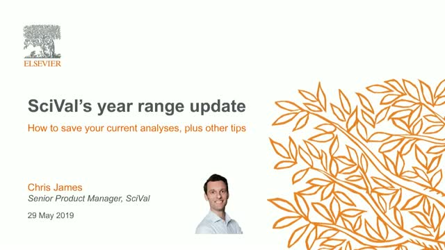 SciVal's year range update - how to save your current analyses, plus other tips