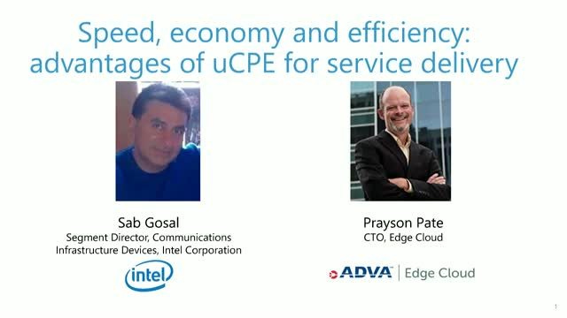 Achieving uCPE success with ADVA and Intel