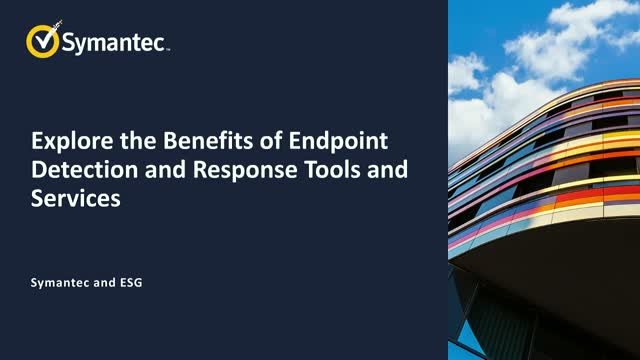 Explore the Benefits of Endpoint Detection and Response Tools and Services