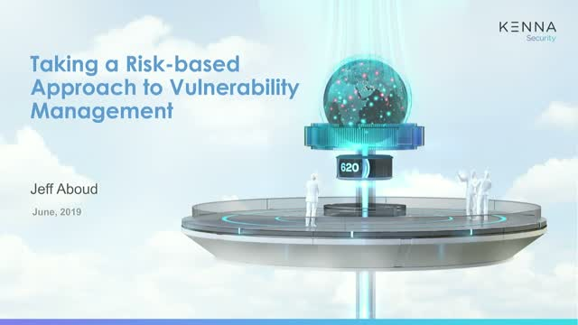 Take a Risk-Based Approach to Vulnerability Management