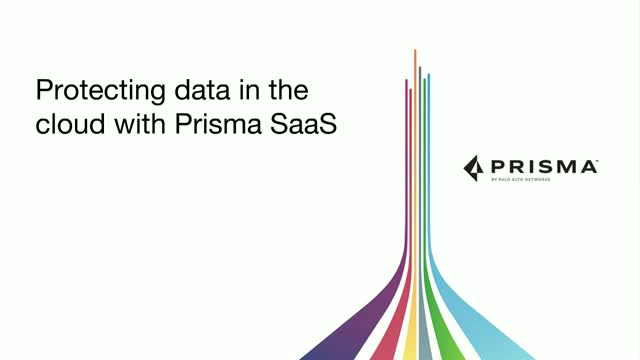 Protecting data in the cloud with Prisma SaaS