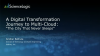 "A Digital Transformation Journey to Multi-Cloud: ""The City That Never Sleeps"""