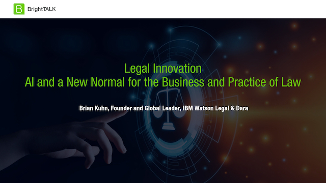 Legal Innovation: AI and a New Normal for the Business and Practice of Law