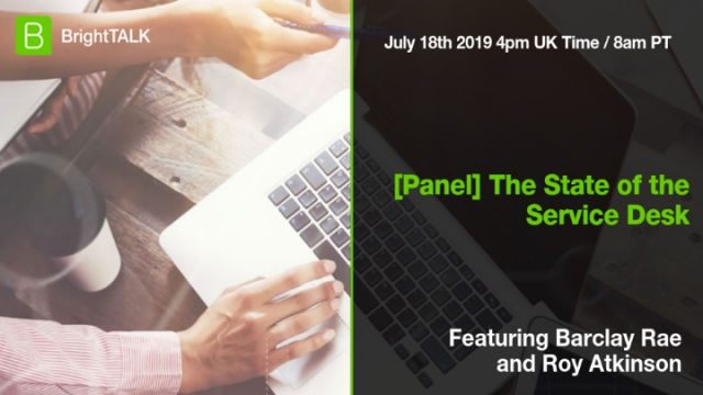 [Panel] The State of the Service Desk