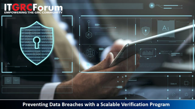 [Earn CPE] Preventing Data Breaches with a Scalable Verification Program