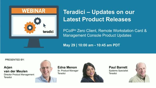 Teradici – Updates on our Latest Releases
