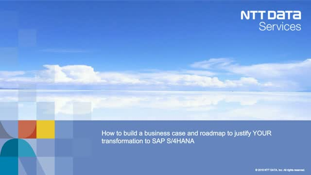 Build a Business Case & Roadmap to Justify Your Transformation to SAP S/4HANA